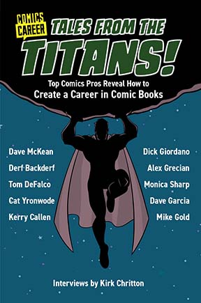 Cover of Tales from the Titans - Comics Career Library - Edited by Kirk Chritton